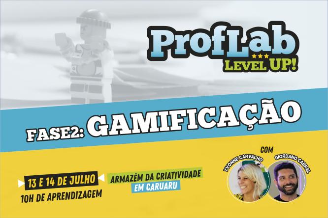 ProfLab Level Up - Jogos & Educação - fase 2 gamificação