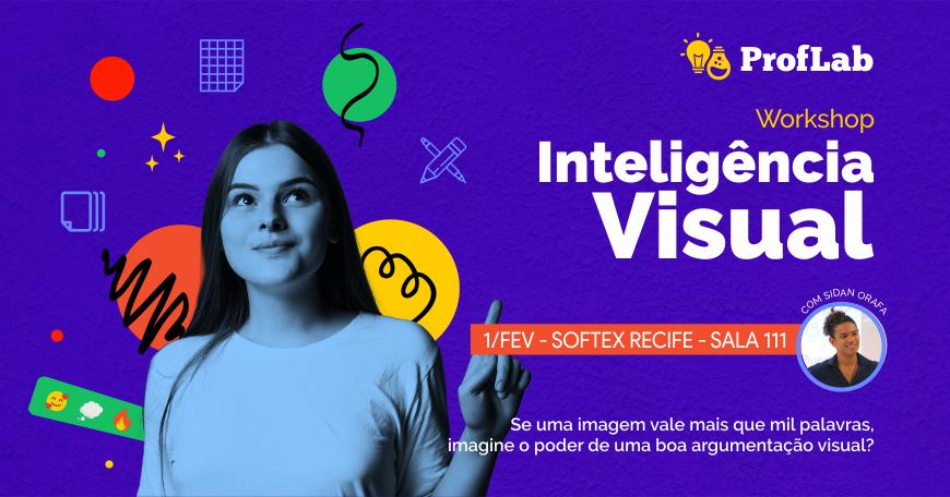 ProfLab 2020 - Workshop Especial Inteligência Visual